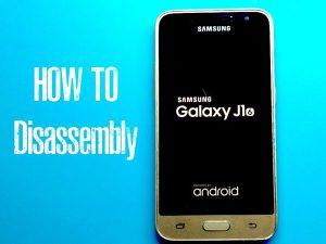 Samsung Galaxy J1 2016 – Hướng dẫn tháo lắp