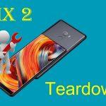 Xiaomi Mi Mix 2 - Hướng dẫn tháo lắp