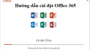 Hướng dẫn cài đặt office 365 bản quyền từ microsoft