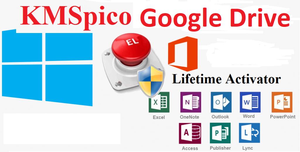 KMSPico Google Drive – Link tải nhanh, an toàn và thành công 100%