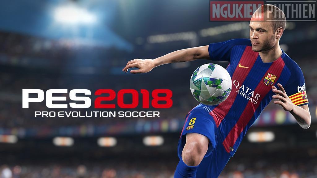 Tải Game PES 2018 Full Crack Cho PC 1 Link Duy Nhất