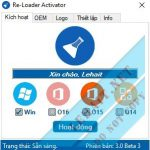 Re-Loader Activator 3.0 Final– Active Mọi Windows, Office