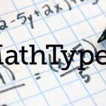 Tải và cài đặt Mathtype Full Crack, hướng dẫn đầy đủ có 80 năm sử dụng