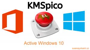 Cách kích hoạt bản quyền Windows 10 miễn phí bằng KMSpico