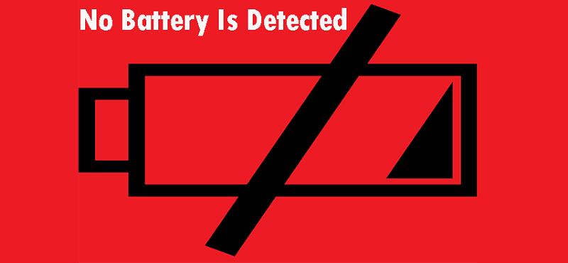 Cách khắc phục lỗi No battery detected trên Laptop