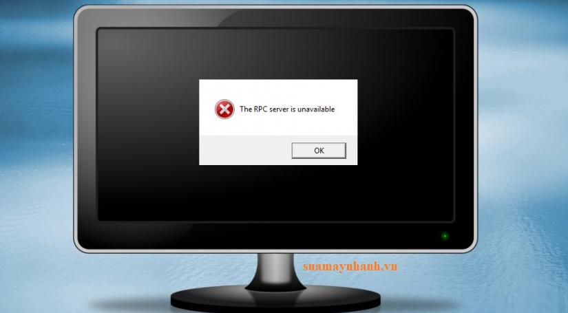 Cách khắc phục lỗi The RPC Server is Unavailable trên máy tính Windows