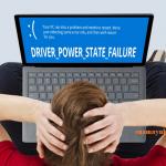 Khắc phục lỗi màn hình xanh Driver Power State Failure