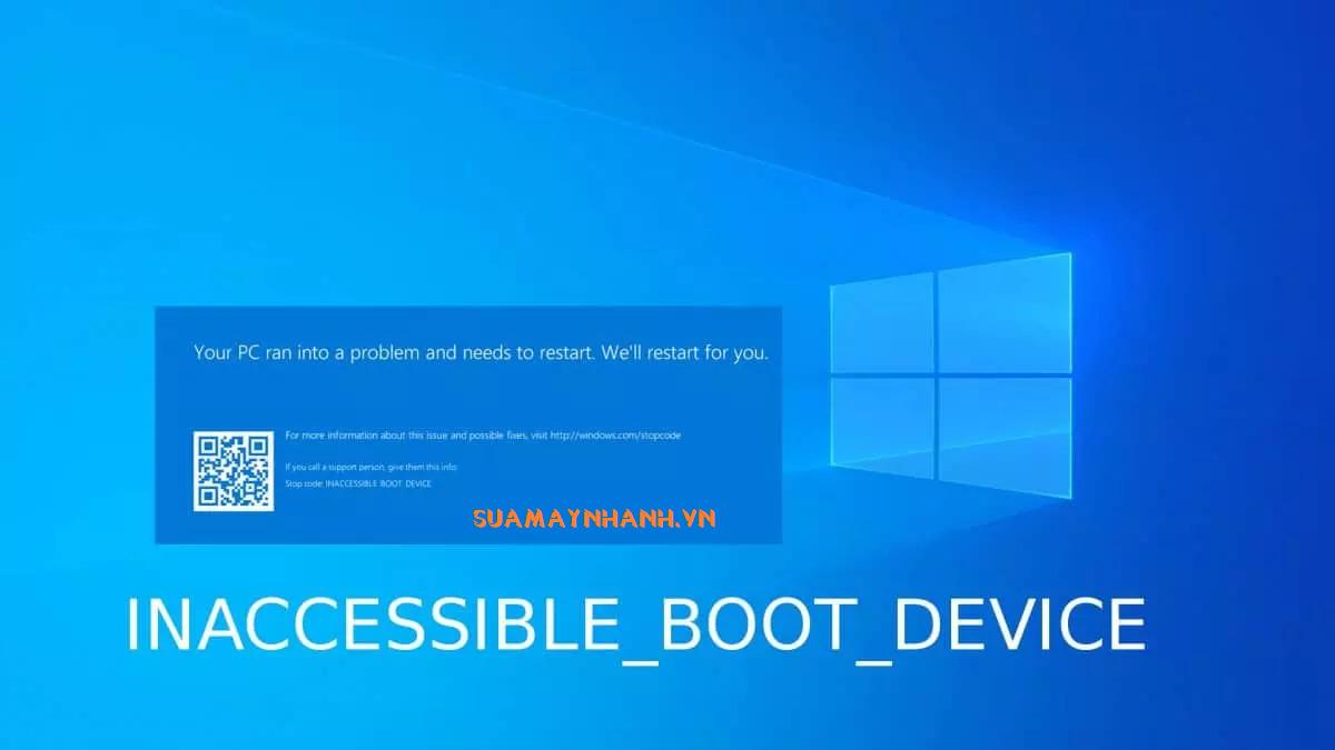 Khắc phục lỗi màn hình xanh Inaccessible Boot Device trên Windows 10