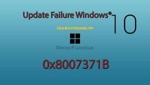 Khắc phục lỗi 0x8007371b không cài đặt được bản cập nhật Windows 10