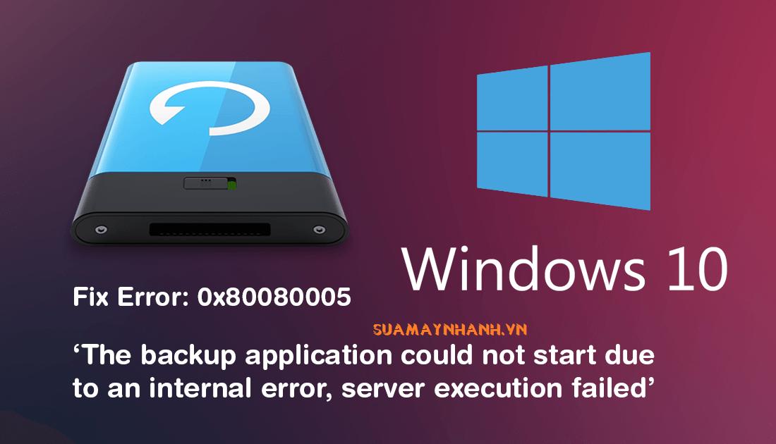 Cách khắc phục lỗi cập nhật 0x80080005 trên Windows 10