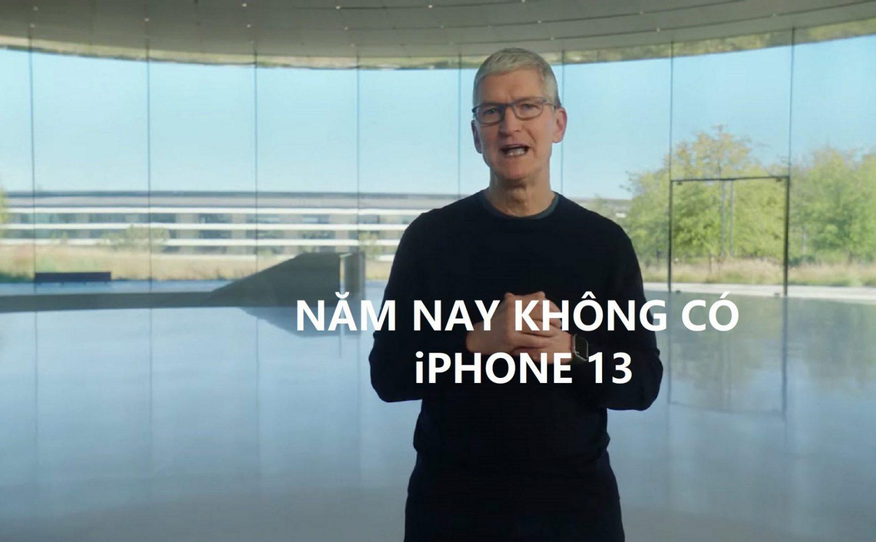 Tim Cook: Năm nay không có iPhone mới vì 13 là con số xui xẻo