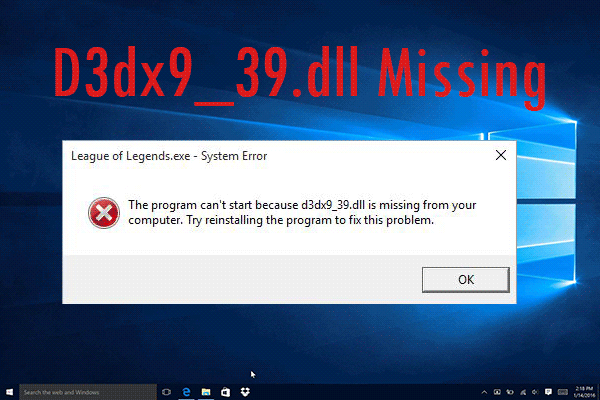 Error d3dx9_39.dll – Hướng dẫn từ A-Z cách khắc phục lỗi d3dx9_39.dll