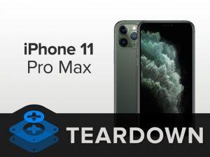 iPhone 11 Pro Max Teardown